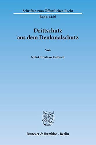Drittschutz aus dem Denkmalschutz: Nils-Christian Kallweit