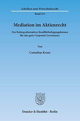 Mediation im Aktienrecht: Cornelius Kruse