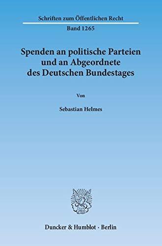 Spenden an politische Parteien und an Abgeordnete des Deutschen Bundestages: Sebastian Helmes