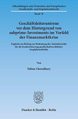 Geschäftsleiteruntreue vor dem Hintergrund von subprime-Investments im Vorfeld der ...