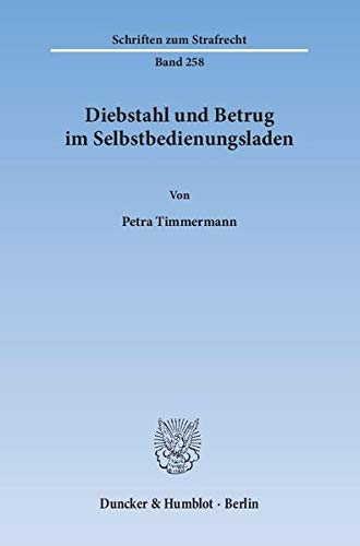 Diebstahl und Betrug im Selbstbedienungsladen: Petra Timmermann