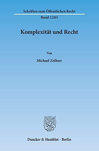 Komplexität und Recht: Michael Zollner