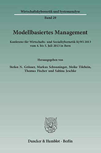 Modellbasiertes Management: Stefan N. Grösser