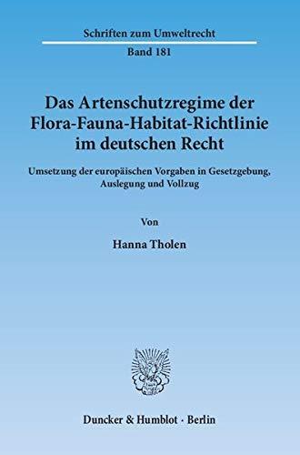 9783428142859: Das Artenschutzregime der Flora-Fauna-Habitat-Richtlinie im deutschen Recht