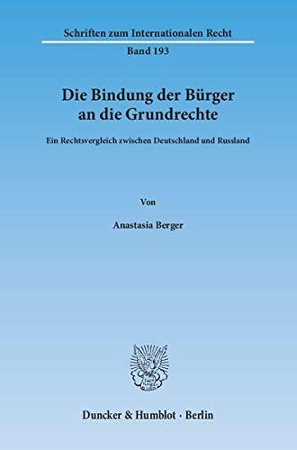 Die Bindung der Bürger an die Grundrechte: Anastasia Berger