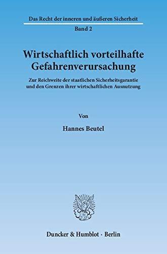 Wirtschaftlich vorteilhafte Gefahrenverursachung: Hannes Beutel