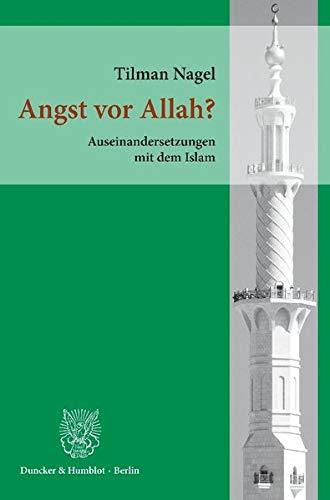 9783428143733: Angst vor Allah?: Auseinandersetzungen mit dem Islam