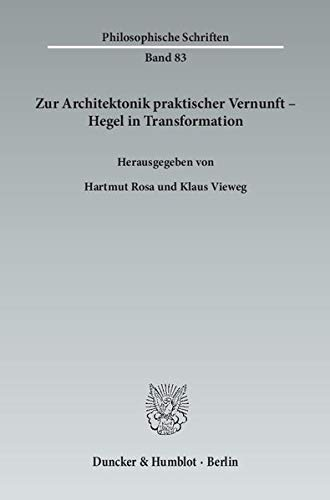Zur Architektonik praktischer Vernunft - Hegel in Transformation (Paperback)