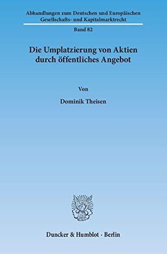 Die Umplatzierung von Aktien durch öffentliches Angebot: Dominik Theisen