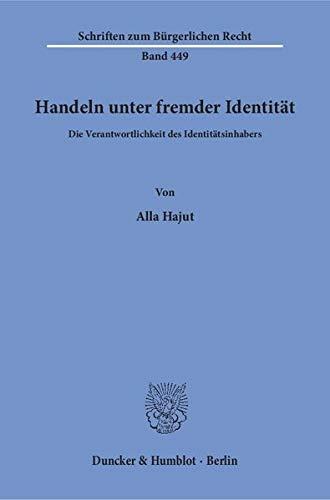 Handeln unter fremder Identität.: Alla Hajut