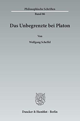 Das Unbegrenzte bei Platon: Wolfgang Scheffel
