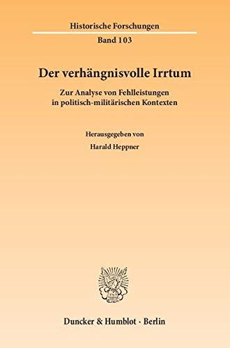 Der verhängnisvolle Irrtum: Harald Heppner