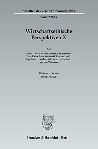 9783428144570: Wirtschaftsethische Perspektiven X: Wirtschaftsethik nach der Wirtschafts- und Finanzkrise