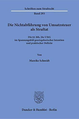Die Nichtabführung von Umsatzsteuer als Straftat.: Mareike Schmidt