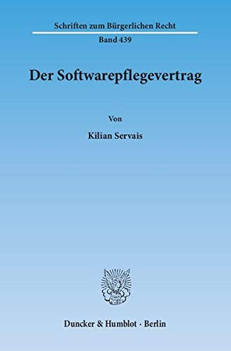 Der Softwarepflegevertrag: Kilian Servais