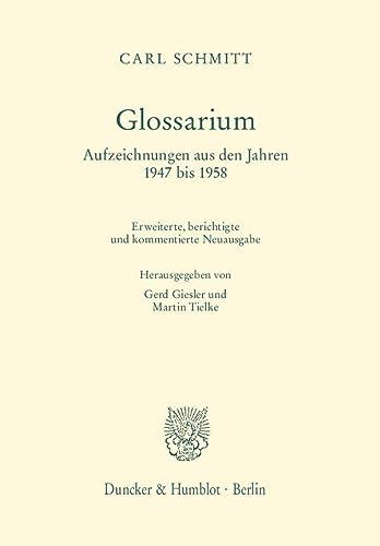 9783428144860: Glossarium: Aufzeichnungen aus den Jahren 1947 bis 1958