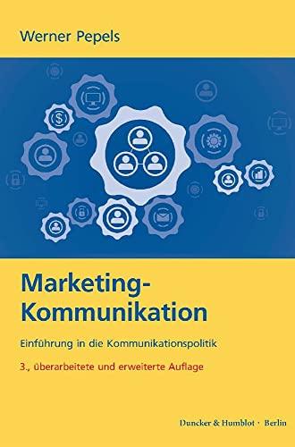 9783428145133: Marketing-Kommunikation: Einführung in die Kommunikationspolitik
