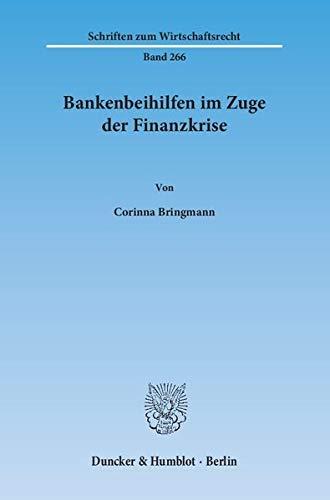 Bankenbeihilfen im Zuge der Finanzkrise: Corinna Bringmann