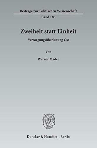 Zweiheit statt Einheit: Werner Mäder