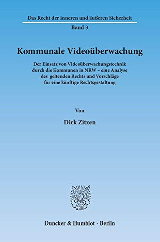 Kommunale Videoüberwachung.: Dirk Zitzen
