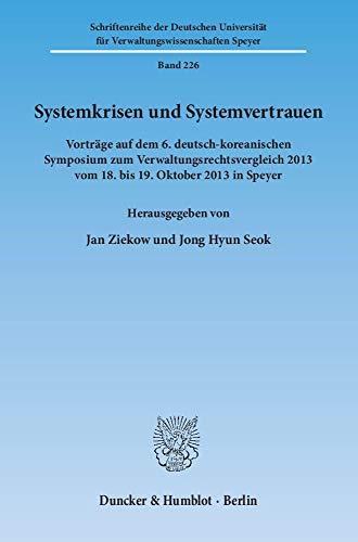 Systemkrisen und Systemvertrauen: Jan Ziekow