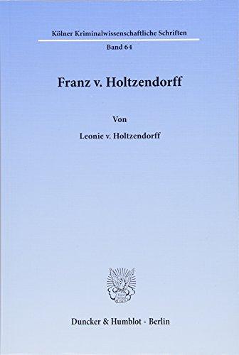 Franz v. Holtzendorff: Leonie v. Holtzendorff