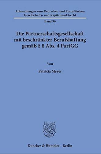9783428145768: Die Partnerschaftsgesellschaft mit beschränkter Berufshaftung gemäß § 8 Abs. 4 PartGG