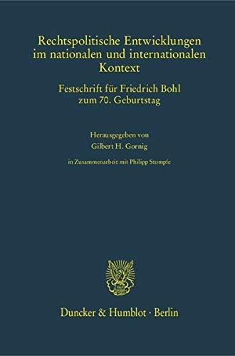 Rechtspolitische Entwicklungen im nationalen und internationalen Kontext.: Gilbert H. Gornig
