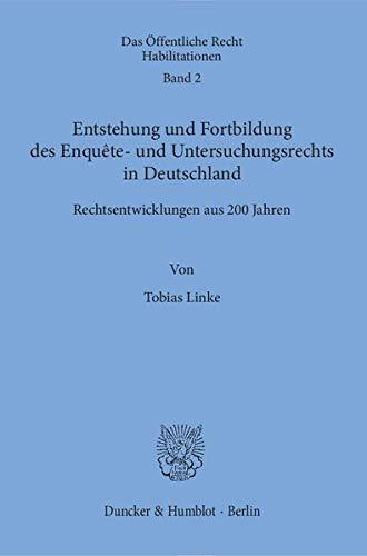 9783428146093: Entstehung und Fortbildung des Enquête- und Untersuchungsrechts in Deutschland