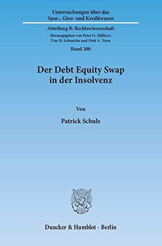9783428146765: Der Debt Equity Swap in der Insolvenz