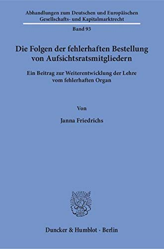 Die Folgen der fehlerhaften Bestellung von Aufsichtsratsmitgliedern: Janna Friedrichs