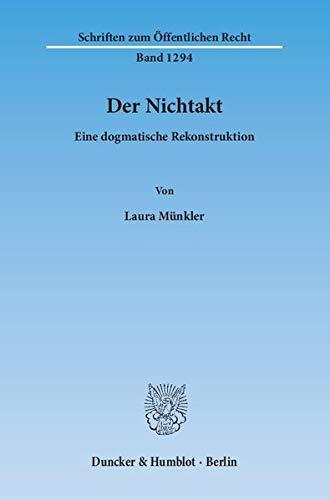 9783428146888: Der Nichtakt: Eine dogmatische Rekonstruktion