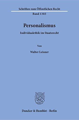 Personalismus.: Walter Leisner