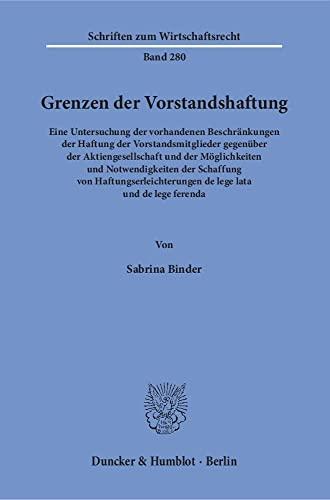 Grenzen der Vorstandshaftung.: Sabrina Binder