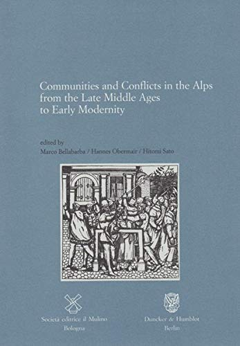Communities and Conflicts in the Alps from