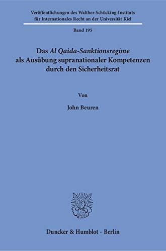 Das Al Qaida-Sanktionsregime als Ausübung supranationaler Kompetenzen durch den Sicherheitsrat...