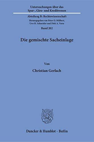 Die gemischte Sacheinlage.: Christian Gerlach
