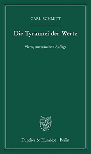 9783428159802: Die Tyrannei der Werte.