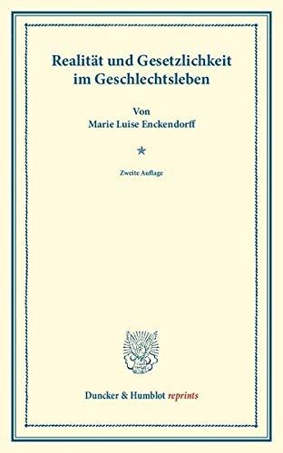 Realität und Gesetzlichkeit im Geschlechtsleben: Marie Luise Enckendorff