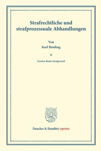 9783428161294: Strafrechtliche und strafprozessuale Abhandlungen: Zweiter Band: Strafprozeß