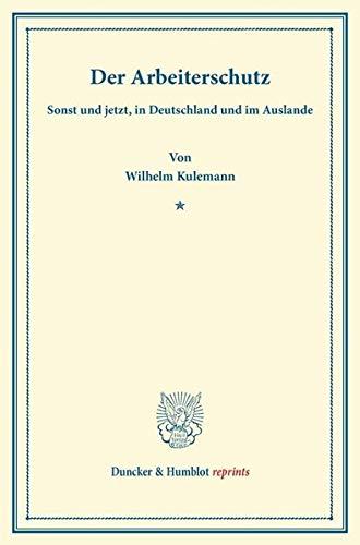 Der Arbeiterschutz: Wilhelm Kulemann