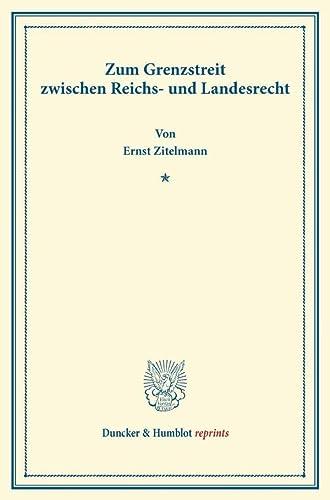9783428166282: Zum Grenzstreit zwischen Reichs- und Landesrecht.: Volume 1