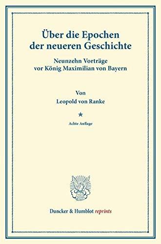 9783428167753: Über die Epochen der neueren Geschichte.