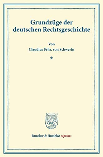 9783428169818: Grundz�ge der deutschen Rechtsgeschichte.