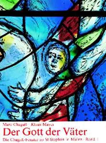 9783429005733: Der Gott der Väter (Bd. 1): Die Chagall-Fenster zu St. Stephan in Mainz