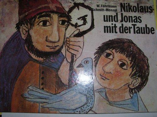 9783429005801: Nikolaus und Jonas mit der Taube