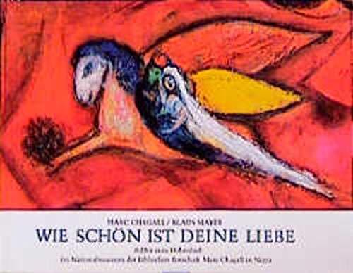 Wie schön ist deine Liebe: Chagall/ Mayer