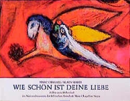 Wie schon ist deine Liebe: Bilder zum: Marc Chagall