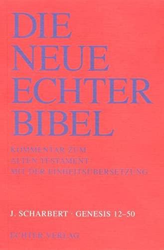 Genesis 12 - 50. (= Die Neue Echter Bibel. Kommentar zum Alten Testament mit der Einheitsübersetzung; Lfg. 16). - Scharbert, Josef.