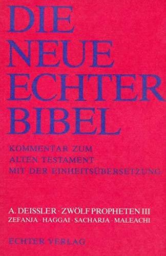 9783429011383: Zwolf Propheten III. Zefania, Haggai, Sacharja, Maleachi. (21. Lieferung)
